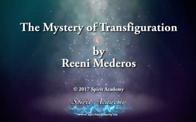 The Mystery of Transfiguration, Part 2