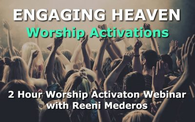 Engaging Heaven Worship Activations