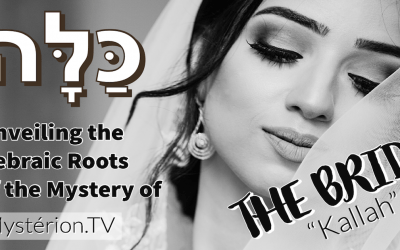 Unveiling the Hebraic Roots of the Mystery of the Bride