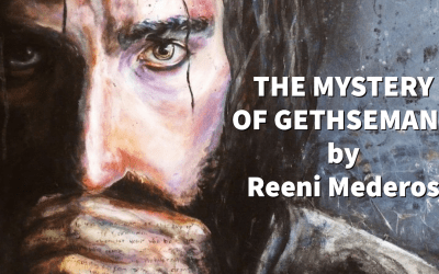 Night of Prophecy, The Mystery of Gethsemane and the Blueprints of Heaven with Reeni Mederos