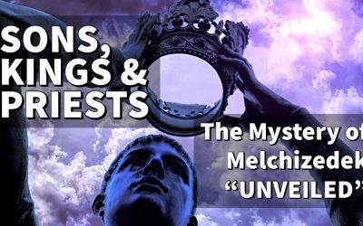 Sons, Kings & Priests – The Mystery of Melchizedek Online Mentoring Webinar with Reeni Mederos
