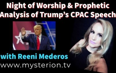 Spontaneous Worship & Prophetic Analysis of Trump's CPAC Speech