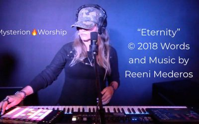 """Eternity"" Original Worship Video Project by Reeni Mederos"