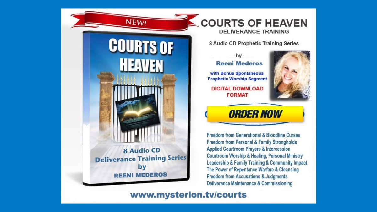 Courts of Heaven Deliverance Training MP3 Instant Download Teaching Series by Reeni Mederos