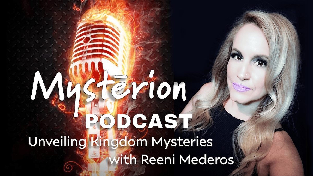 The Power of Instant Healing by Reeni Mederos – Mystērion Podcast – Episode 5