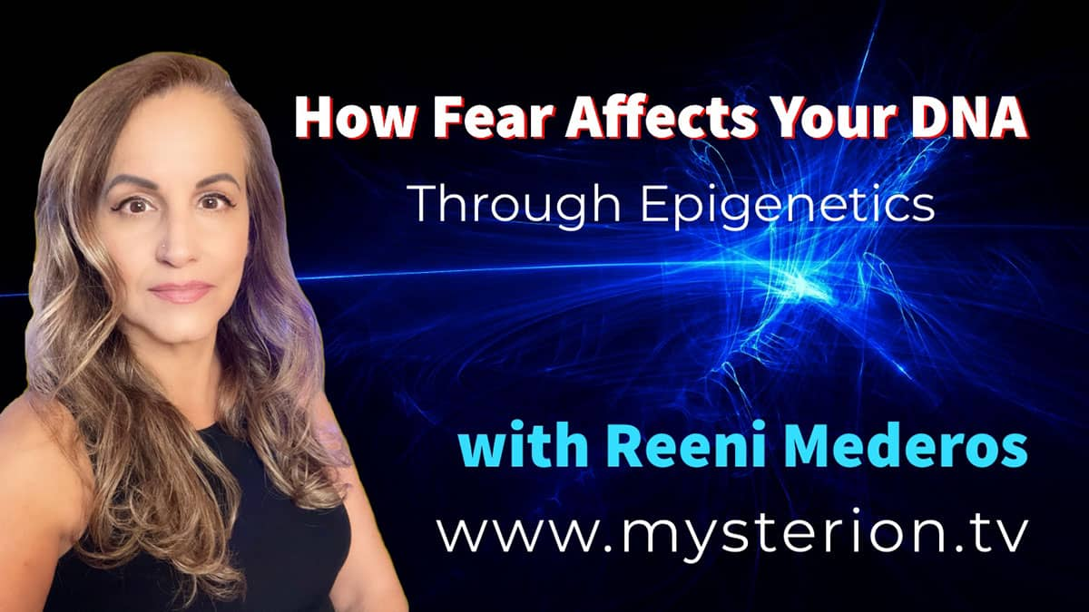 Hearing God's Voice – How Fear Affects Your DNA Through Epigenetics with Reeni Mederos